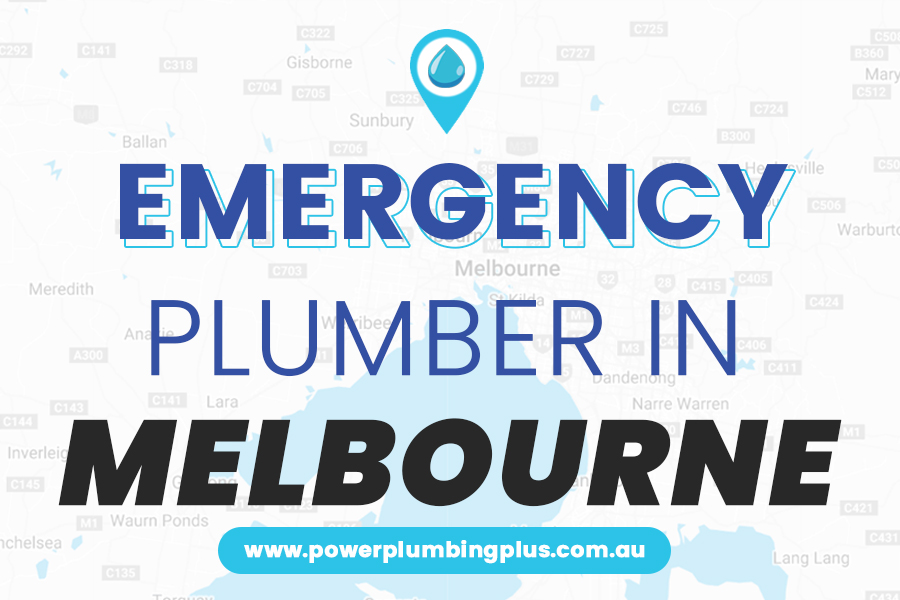 Emergency Plumber Melbourne All Suburbs - Power Plumbing Plus